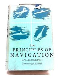 The principles of navigation - E.W. Anderson (ISBN 037000311x)