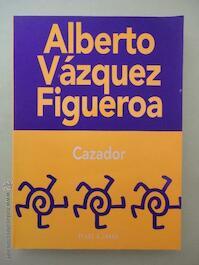 Cazador - Alberto Vázquez-Figueroa (ISBN 9788401620584)