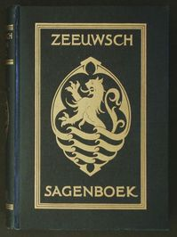 Zeeuwsch sagenboek - Jacques Rudolf Willem Sinninghe (ISBN 9789003912404)