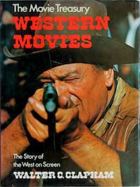 Western Movies - Walter C. Clapham (ISBN 0706403738)