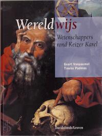 Wereldwijs - G. Vanpaemel, Pierre Delsaerdt, Tineke Padmos (ISBN 9789058260307)
