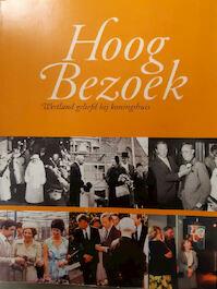 Hoog Bezoek - A.L.J. van Holstein (ISBN 9789077613023)
