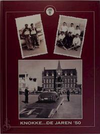 Knokke.... De jaren '50 - D. Lannoy, F. Devinck