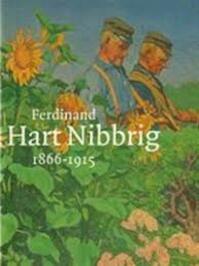Ferdinand Hart Nibbrig 1866-1915 - D. Colen, D. Willemstein (ISBN 9789040098499)