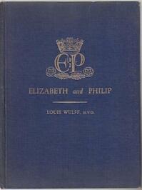 Elizabeth and Philip - Louis Wulff