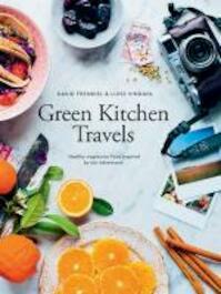 Green Kitchen Travels - David Frenkiel, Luise Vindahl (ISBN 9781742707686)