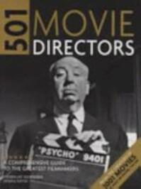 501 Movie Directors - Steven Jay Schneider (ISBN 9781844035731)