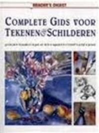 Complete gids voor tekenen & schilderen - Anette van den Broek (ISBN 9789064075087)