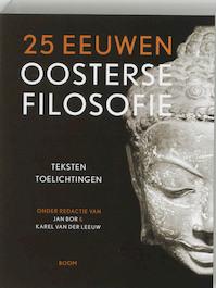 25 eeuwen oosterse filosofie (ISBN 9789053528228)