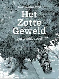 Vermassen, Joris*Het zotte geweld - Joris Vermassen (ISBN 9789460012518)