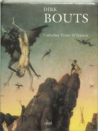 Dieric Bouts - Catheline Périer-d'ieteren (ISBN 9789061535928)