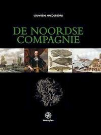 De Noordse Compagnie (1614-1642) - Louwrens Hacquebord (ISBN 9789057301933)