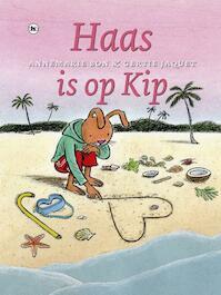 Haas is op kip - Annemarie Bon (ISBN 9789044338560)