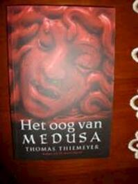 Het oog van Medusa - Thomas Thiemeyer (ISBN 8716051999416)