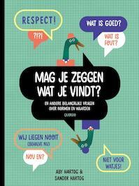Mag je zeggen wat je vindt? - Aby Hartog, Sander Hartog (ISBN 9789045119663)