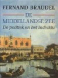 Middellandse zee / 3 politiek en individu - Braudel (ISBN 9789025401481)