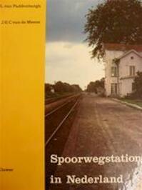 Spoorwegstations in Nederland - L. van Paddenburgh, J.G.C. van de Meene (ISBN 9789020113792)