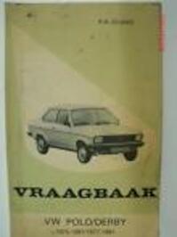 Vraagbaak volkswagen polo 75-81 derby 77-81 - P.H. Olving (ISBN 9789020115420)