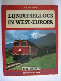 Lijndiesellocs in West-Europa - B. A. van Reems (ISBN 9789067071048)