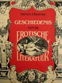 Geschiedenis van de Erotische Literatuur - Patrick J. Kearney (ISBN 9789026950377)