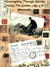 Motorcycles Through History During the Golden Age of Postcards - Jerry S. Hooker (ISBN 9780974860800)