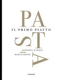 Pasta. Il primo piatto - Giovanni D'Apice (ISBN 9789401449236)