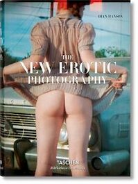 New Erotic Photography 2 - Dian Hanson (ISBN 9783836526715)