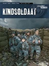 Kindsoldaat Memoires 1914-1918. Deel 2 1916-1917 - Pascal Bresson (ISBN 9789460788734)