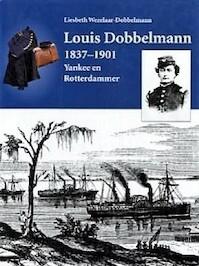 Louis Dobbelmann 1837-1901 - L. Wezelaar-Dobbelmann (ISBN 9789068810714)