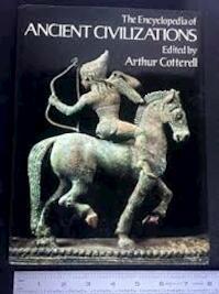 Encyclopaedia of Ancient Civilizations - Arthur Cotterell (ISBN 071120036x)