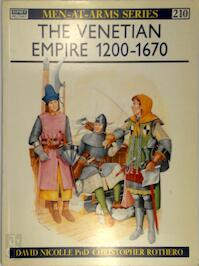 The Venetian Empire 1200-1670 - David Nicolle, Christopher Rothero (ISBN 9780850458992)