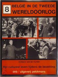 België in de tweede wereldoorlog 8 - Herman van de Vijver (ISBN 9789028913707)