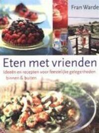 Eten met vrienden - Fran Warde (ISBN 9789043903806)