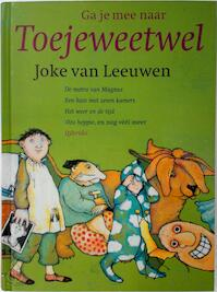 Ga je mee naar Toejeweetwel + CD - Joke van Leeuwen (ISBN 9789045102122)