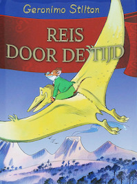 Reis door de tijd - Geronimo Stilton (ISBN 9789054614234)