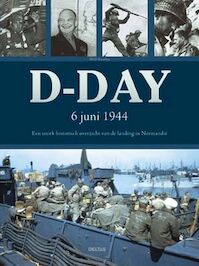 D-Day 6 juni 1944 - Will Fowler (ISBN 9789044704549)
