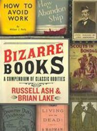 Bizarre Books - Russell Ash, Brian Lake (ISBN 9780061346651)