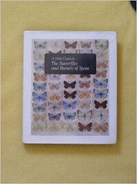 A Field Guide to the Butterflies and Burnets of Spain - William Bridgeman Lambe Manley, H. G. Allcard (ISBN 0900848391)