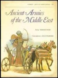 Ancient Armies of the Middle East - Terence Wise, Angus Mcbride (ISBN 9780850453843)