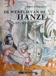 De wereld van de Hanze - Albert D'haenens (ISBN 9789061531296)