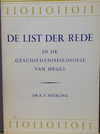 De list der rede in de geschiedenisfilosofie van Hegel - Reinier Franciscus Beerling