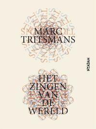 Het zingen van de wereld - Marc Tritsmans (ISBN 9789046822937)