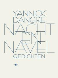 Nacht & navel - Yannick Dangre (ISBN 9789023449867)