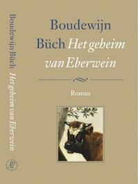 Het geheim van Eberwein - Boudewijn Büch (ISBN 9789029504379)