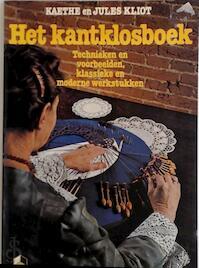 Het kantklosboek - Kaethe Kliot, Jules Kliot, L.M. de Koning-wormer (ISBN 9789021019666)
