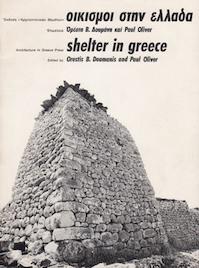 Okismoi Stēn Hellada Shelter in Greece, Edited by Orestis B. Doumanis and Paul Oliver - Orestēs V. Doumanēs (Ed)