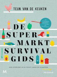 De supermarktsurvivalgids - Teun van de Keuken (ISBN 9789029092470)