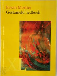 Gestameld liedboek - Erwin Mortier (ISBN 9789046309087)