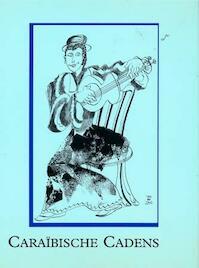 Caraïbische cadens - Henny E. Coomans, Maritza Coomans-Eustatia, Johan van 'T Leven, Edsel A.V. Jesurun (ISBN 9789075238020)