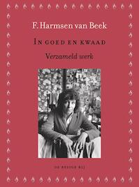 In goed en kwaad - F. Harmsen van Beek, F. Harmsen van Beek (ISBN 9789023469889)